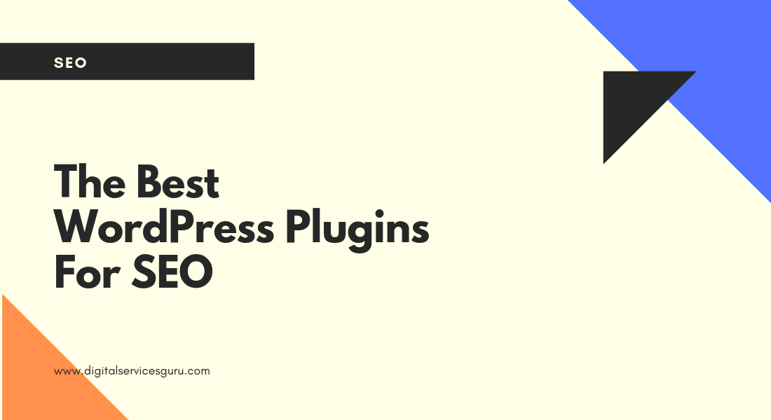 What Are The Best WordPress Plugins For SEO 2019?