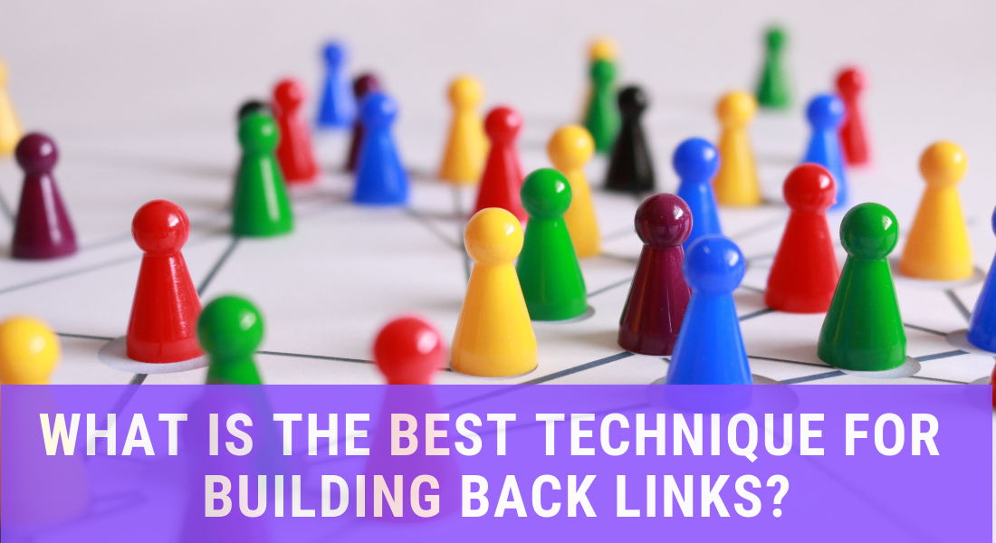 What is the best technique for building backlinks