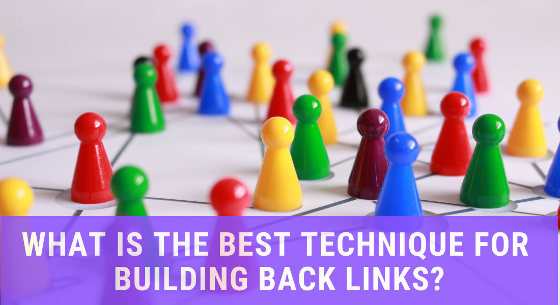 What is the best technique for building backlinks 2019?