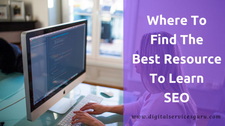 Where To Find The Best Resource To Learn SEO in 2019?
