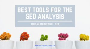 What are the best tools for the SEO analysis?
