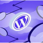 What Is WordPress? How to use it