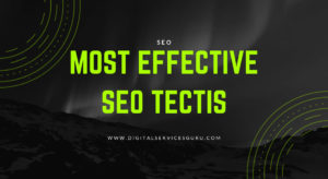 What are the most effective SEO tactics in 2019?